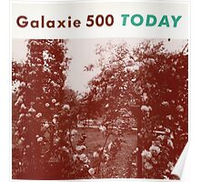 Galaxie 500 Today Poster