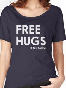 Free Hugs (for cats) Women's Relaxed Fit T-Shirt