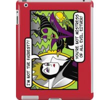 Not The Fairest iPad Case/Skin