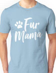 Fur Mama Unisex T-Shirt