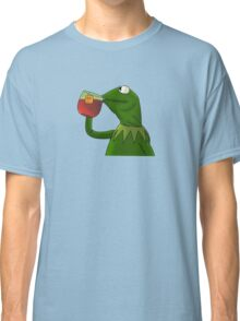 Funny Kermit That's None Of My Business Classic T-Shirt