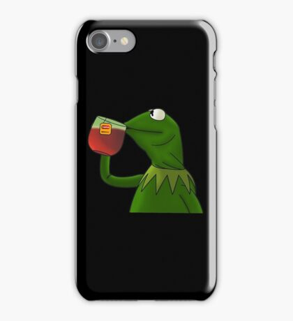 Funny Kermit That's None Of My Business iPhone Case/Skin