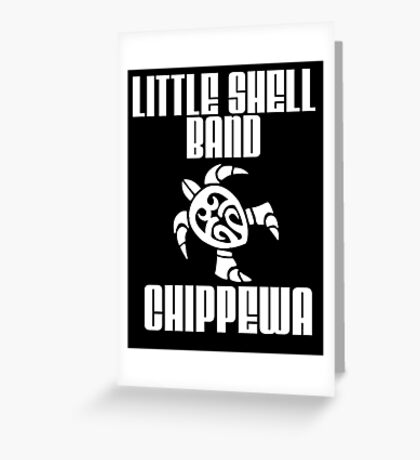 Little Shell Band of Chippewa Indians Greeting Card