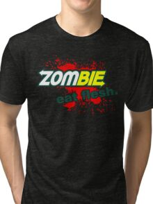 Zombie - Eat Flesh Tri-blend T-Shirt
