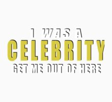 I Was A Celebrity Get Me Out Of Here Kids Tee