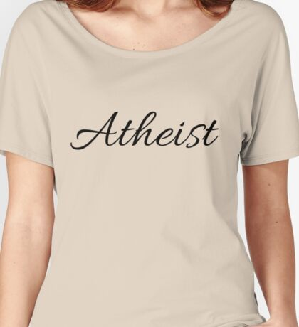 Script Atheist - For a more cuddly heathen Women's Relaxed Fit T-Shirt