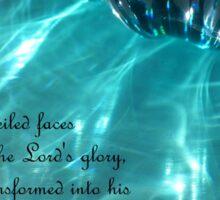 Reflecting God's Glory (2 Corinthians 3 : 18) Sticker