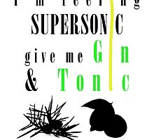 Supersonic - Gin & Tonic by tanguyg