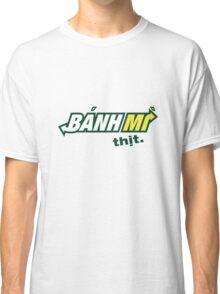 Banh Mi Thit Logo Parody Classic T-Shirt