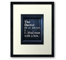 The Doctor Dictionary Framed Print