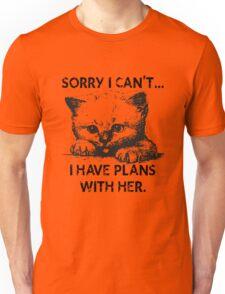 Plans With My Kitten T-Shirt Unisex T-Shirt