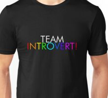 Team Introvert! (In Color) Unisex T-Shirt