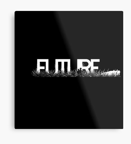 this is the future... Metal Print