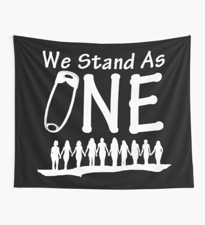 We Stand As One, reverse - #safetypin for #solidarity, large posters, wall hangings Wall Tapestry