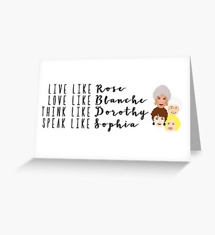 Live Like Golden Girls Greeting Card