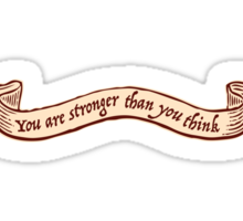 You are stronger than you think Sticker