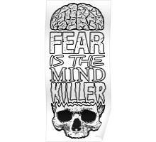 Fear is the mind killer Poster