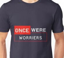 Once Were Worriers! Unisex T-Shirt