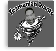 Tezmanian Devils - Workaholics  Canvas Print