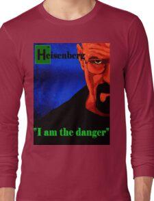 I am the danger. Long Sleeve T-Shirt