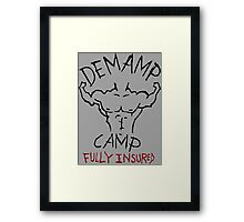 Demamp Camp - Fully Insured WORKAHOLICS Framed Print