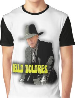 Hello Dolores Graphic T-Shirt