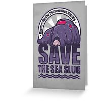 Save the Sea Slug Greeting Card