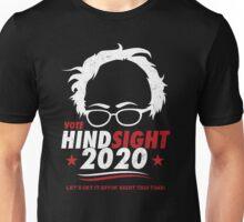 Hindsight is 2020 Bernie Sanders Unisex T-Shirt