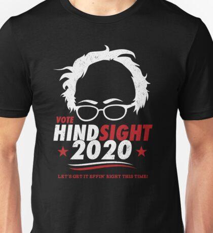 Bernie Sanders - Hindsight 2020 Unisex T-Shirt