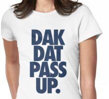 Dak Dat Pass Up. (BLUE) Womens Fitted T-Shirt