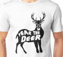 Fear the Deer Unisex T-Shirt