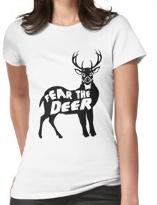 Fear the Deer Womens Fitted T-Shirt