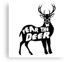 Fear the Deer Canvas Print