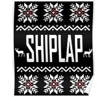 SHIPLAP Ugly Christmas Sweater T-Shirt, Funny Fixer Upper Shirts Poster