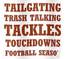 TAILGATING, TRASH TALKING FOOTBALL SEASON Poster