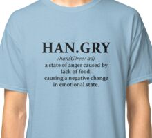 Hangry, a State of Anger Caused By Lack Of Food T-Shirt Classic T-Shirt
