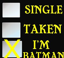 SINGLE TAKEN I'M BATMAN by Divertions