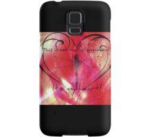 It's my heart! Samsung Galaxy Case/Skin
