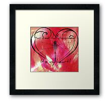 It's my heart! Framed Print