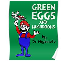 Green Eggs and Mushrooms Poster