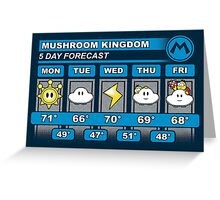 Mushroom Kingdom 5 Day Weather Forecast Greeting Card