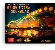 FUNNY HUMEROUS SIGNS>>VERSION SIX>>BRING EXTRA UNDERWEAR STRATOSPHERE 963 FEET HIGH LAS VEGAS>>PICTURES AND OR CARDS Canvas Print
