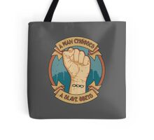 A Man Chooses, A Slave Obeys Tote Bag
