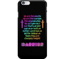 We are - Kesha Rose Sebert iPhone Case/Skin