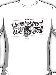 United we Stand ! T-Shirt