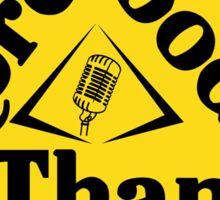 The More Gooder Than Podcast Logo Sticker