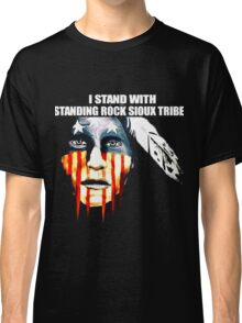 Stand With Standing Rock Shirt Classic T-Shirt