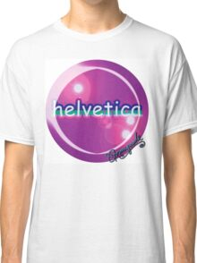 helvetica sample for cool designers Classic T-Shirt