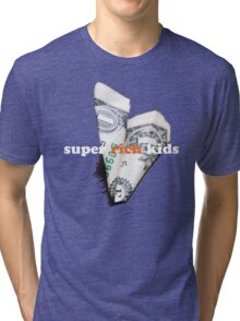 Super Rich Kids Tri-blend T-Shirt