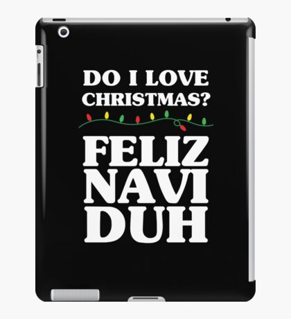 Feliz Navi Duh iPad Case/Skin